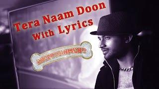 Tera Naam Doon Official Lyric Video  Entertainment  Akshay Tamannaah Atif Aslam Shalmali