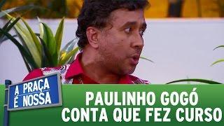 A Praça é Nossa (03/11/16) - Paulinho Gogó conta que fez curso