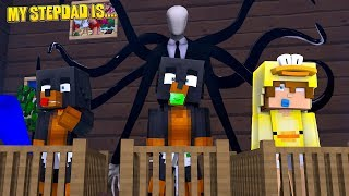 Minecraft MY STEPDAD IS.................. SLENDERMAN - Donut The Dog