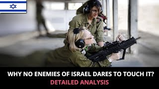 WHY NO ENEMIES OF ISRAEL DARES TO TOUCH IT?