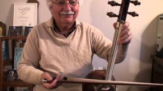 Persian Kamanche - Master Shamlou اجرای کمانچه استاد شاملو