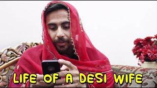 Life of desi wife