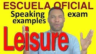 SAMPLE ENGLISH SPEAKING TEST: Leisure time