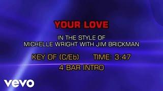 Michelle Wright & Jim Brickman - Your Love (Karaoke)