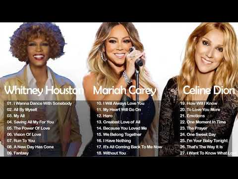 Whitney Houston Mariah Carey Celine Dion Greatest Hits Full Live Best of World Divas