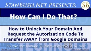 How To Unlock Your Domain and Request the Authorization Code To Transfer Your Domain