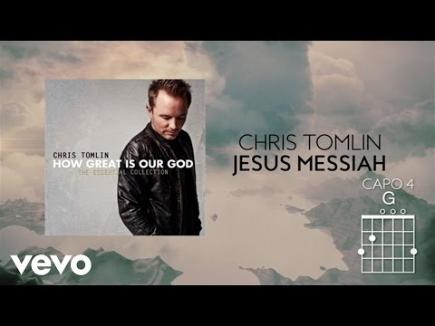 Xxx Mp4 Chris Tomlin Jesus Messiah Lyrics And Chords 3gp Sex
