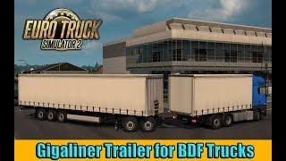 ETS2 - Gigaliner Trailer for BDF Trucks