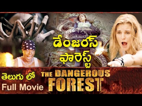 Xxx Mp4 The Dangerous Forest Hollywood Dubbed Telugu Full Movie Latest Telugu Movie 2016 Latest Movies 3gp Sex