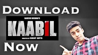 How To Download Kaabil 2017 Movie FREE [HINDI]