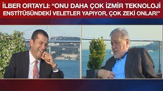 """İlber Ortaylı: """"Onu Daha Çok İzmir Teknoloji Enstitüsündeki Veletler Yapıyor, Çok Zeki Onlar!"""""""