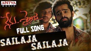 Sailaja Sailaja Full Song || Nenu Sailaja Songs || Ram, Keerthy Suresh, Devi Sri Prasad