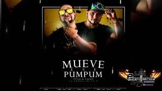 Mueve Ese Pum Pum  - Tito & Tony