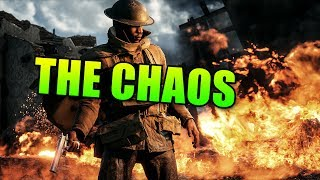 The Chaos! | Battlefield 1 Squad UP