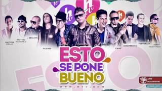 Esto Se Pone Bueno -  Ft. Chino & Nacho, Alexis & Fido, J Balvin, Joey Montana & Varios Artistas
