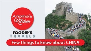 Foodie's Travels  # 01 - Few things to know about China