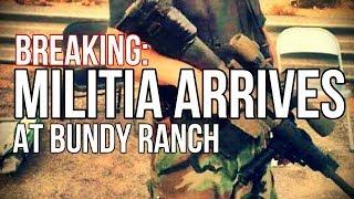 BREAKING: Militia Arrives at Bundy Ranch