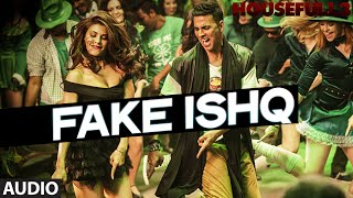 FAKE ISHQ Full Song (AUDIO) | HOUSEFULL 3 | T-Series