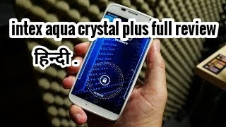 Intex aqua crystal plus best budget phone review (hindi/Urdu)