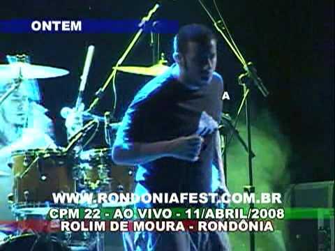 ´´ONTEM´´ CPM 22 AO VIVO EM ROLIM DE MOURA RONDÔNIA