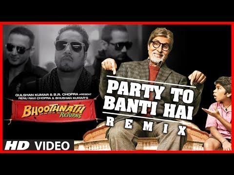 Xxx Mp4 Party Toh Banti Hai Remix Song Bhoothnath Returns Amitabh Bachchan Meet Bros Anjjan Mika 3gp Sex