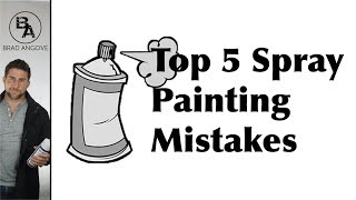 The Top 5 Mistakes to Avoid When Painting With Spray Paint