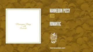 Mannequin Pussy - Kiss