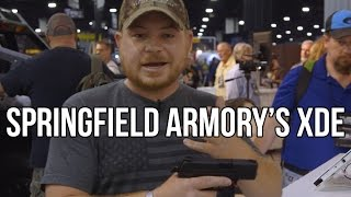 Springfield Armory XDE First Look | NRA 17