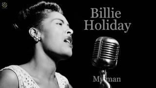 Billie Holiday - My man [HQ]