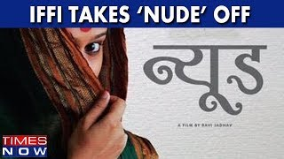 After 'Sexy Durga', 'Nude' Taken Off 48th International Film Festival of India