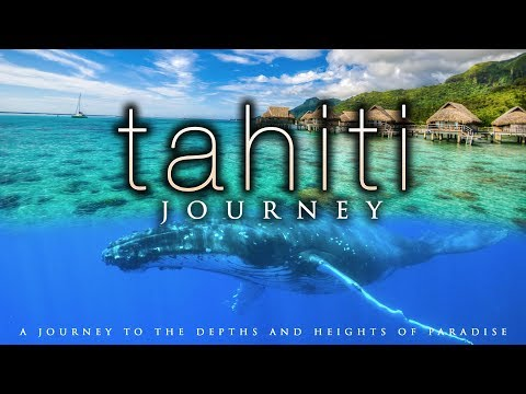 4K TAHITI JOURNEY Humpback Whales & Awesome Views in UHD w Music by Nature Relaxation™