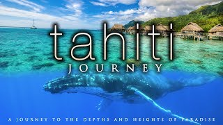 4K TAHITI JOURNEY (+ Calming Music) | Whale & Nature Scenes in UHD by Nature Relaxation™