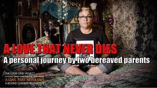 A LOVE THAT NEVER DIES Trailer (2018) Documentary About Grief