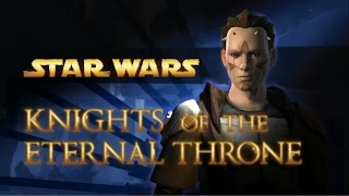 STAR WARS: Knights of the Eternal Throne - Complete Story / All Cutscenes