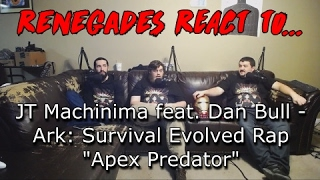 Renegades React to... JT Machinima feat. Dan Bull - Ark: Survival Evolved Rap