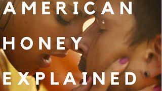 American Honey (2016) Explained
