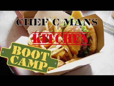 Chef C-Man's Kitchen BEWT Camp