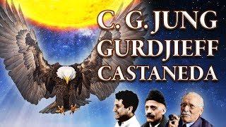 Carl G. Jung, Carlos Castaneda y el Cuarto Camino de Gurdjieff