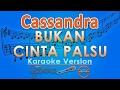 Download Video Cassandra - Bukan Cinta Palsu (Karaoke Lirik Tanpa Vokal) by GMusic 3GP MP4 FLV