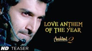 Aashiqui 2 Song Sunn Raha Hai Na Tu (Teaser) | Aditya Roy Kapur, Shraddha Kapoor
