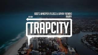 Raury - God's Whisper (Flosstradamus & ARYAY Remix)