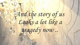 The Story of Us - Taylor Swift (lyrics) ☺