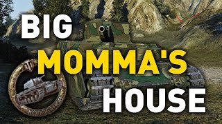 World of Tanks || BIG MOMMA'S HOUSE