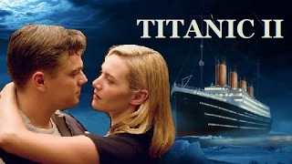 Titanic 2: Jack is Back Trailer (EXTENDED + REVISED)