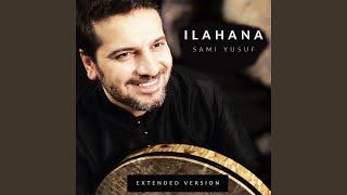 Ilahana (Extended Version)