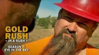 Gold Rush | Season 7, Episode 2 | Eye in the Sky - Gold Rush in a Rush Recap