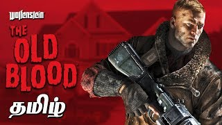 Wolfenstein The Old Blood Live Tamil Gaming