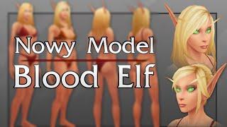 Nowy Model - Blood Elf