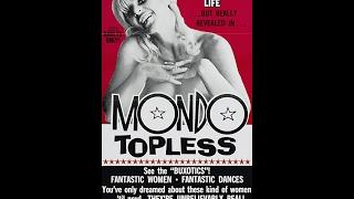 Mondo Topless-1966 movie review