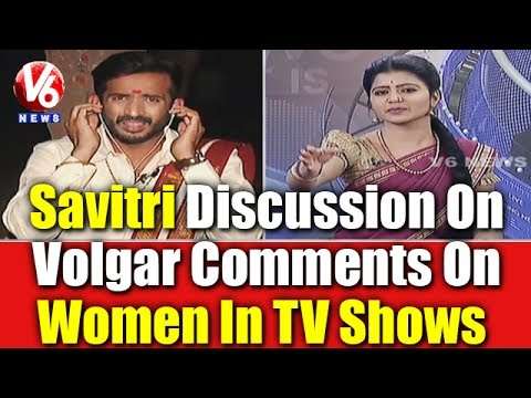 Xxx Mp4 Savitri Discussion On Vulgar Comments On Women In TV Shows 7PM Discussion V6 News 3gp Sex